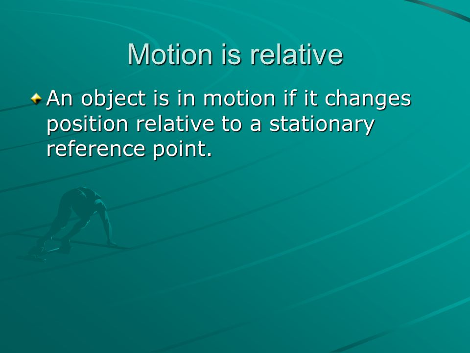 Direction We use N, S, E, W to describe the direction of movement.