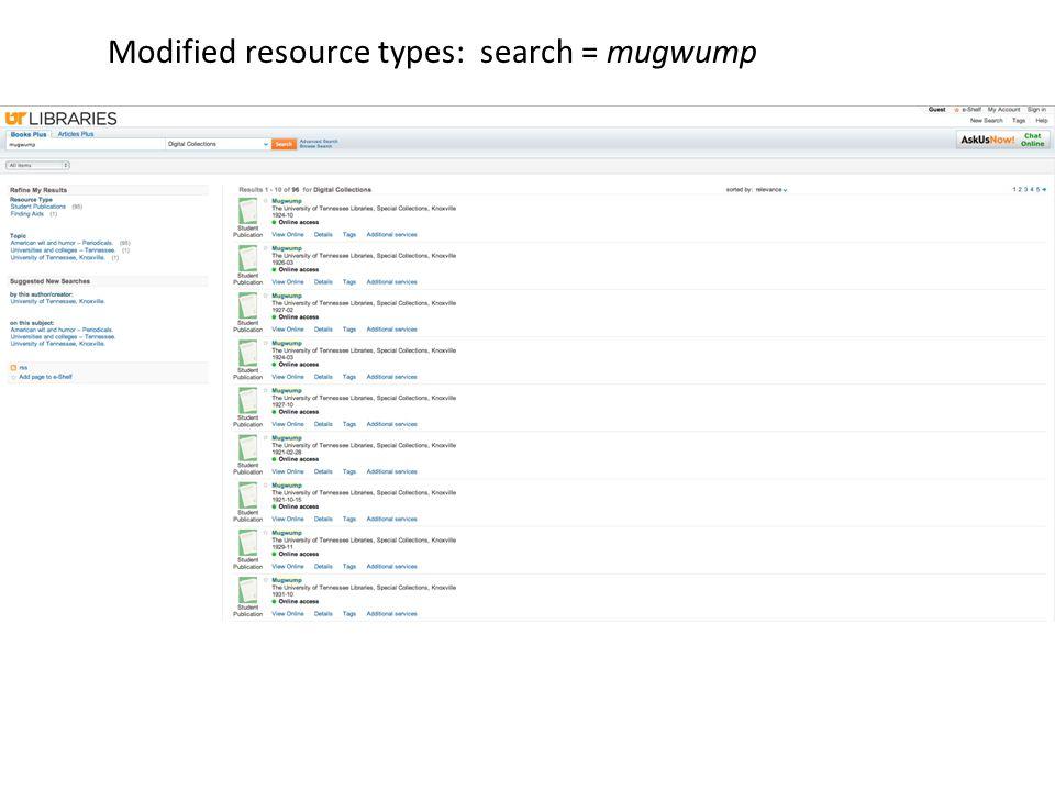 Modified resource types: search = mugwump