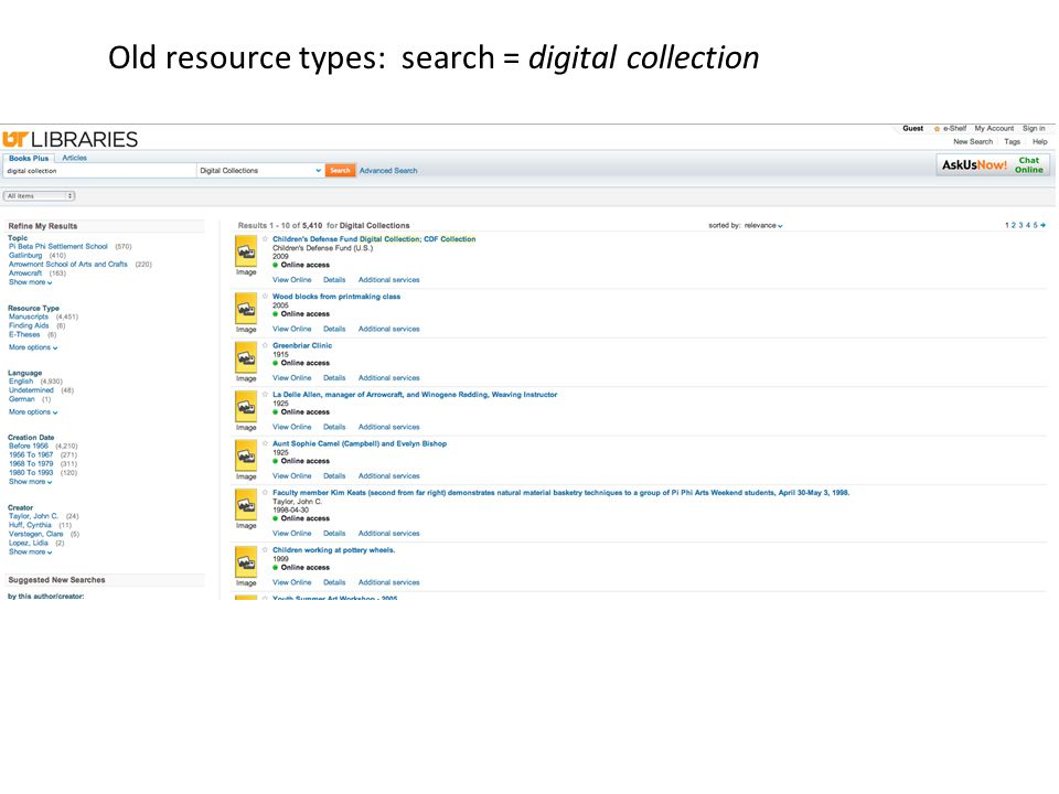 Old resource types: search = digital collection