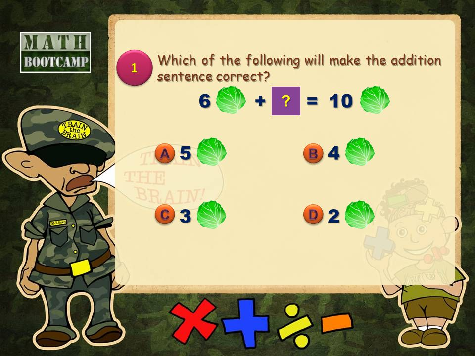 Which of the following will make the addition sentence correct 6+ =10 54 32