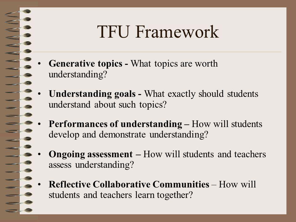 TFU Framework Generative topics - What topics are worth understanding.
