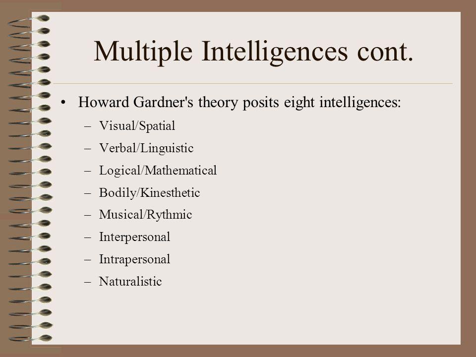 Multiple Intelligences cont.
