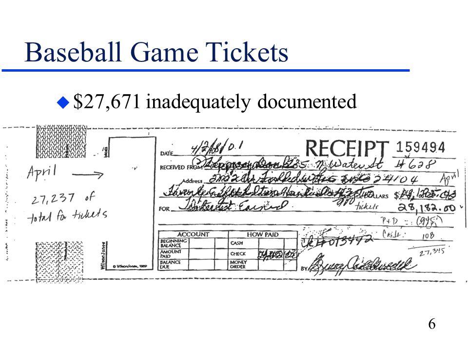 6 Baseball Game Tickets u $27,671 inadequately documented