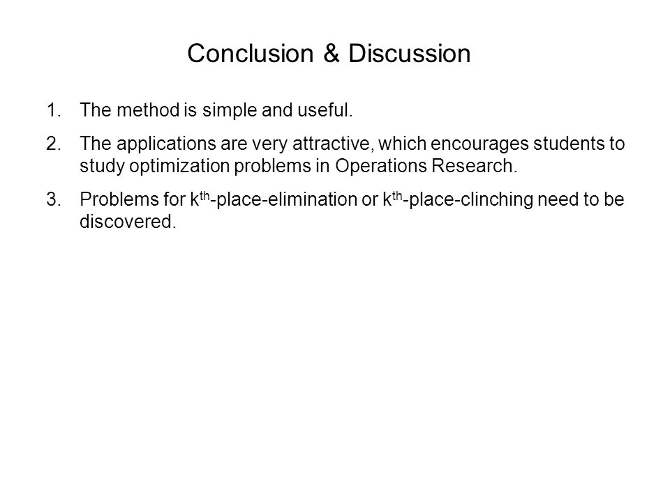 Conclusion & Discussion 1.The method is simple and useful.