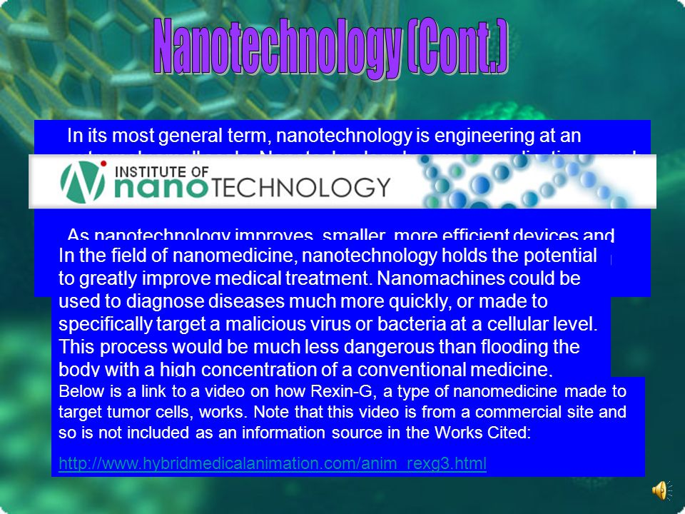 In its most general term, nanotechnology is engineering at an extremely small scale.