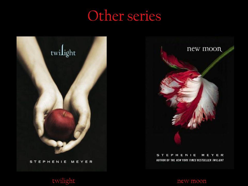 Other series twilightnew moon