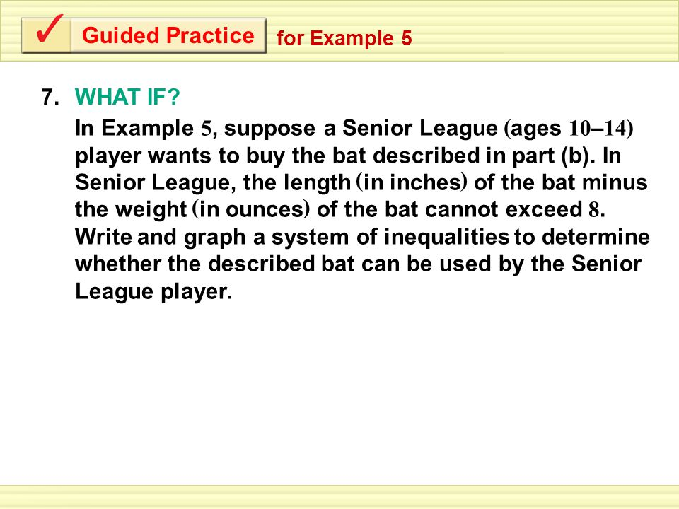 Guided Practice 7.WHAT IF.
