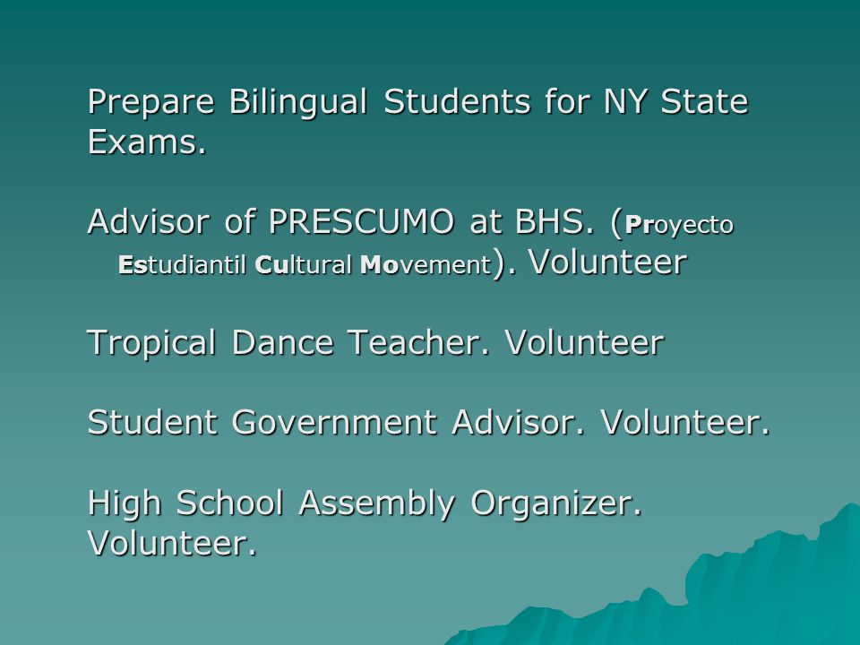 Prepare Bilingual Students for NY State Prepare Bilingual Students for NY State Exams.