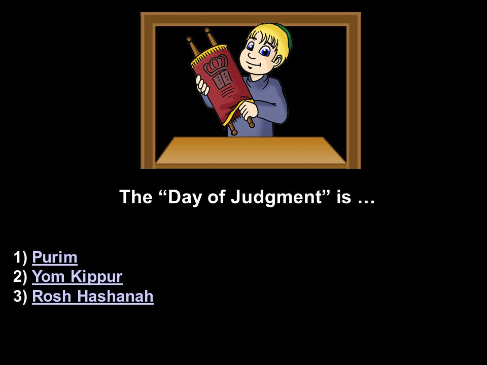 CORRECT! When Moshiach comes will there be any other fast days No