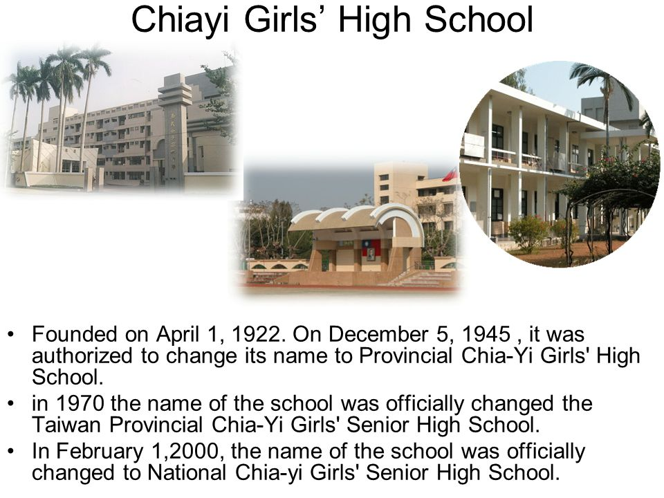 Chiayi Girls' High School Founded on April 1, 1922.