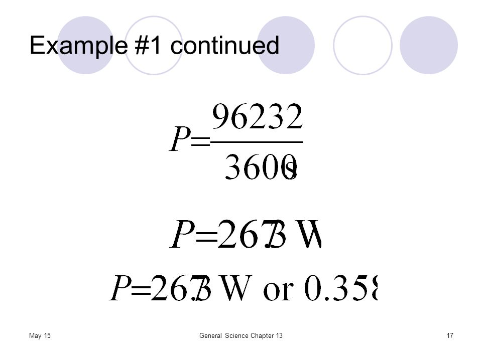 Example #1 continued May 15General Science Chapter 1317