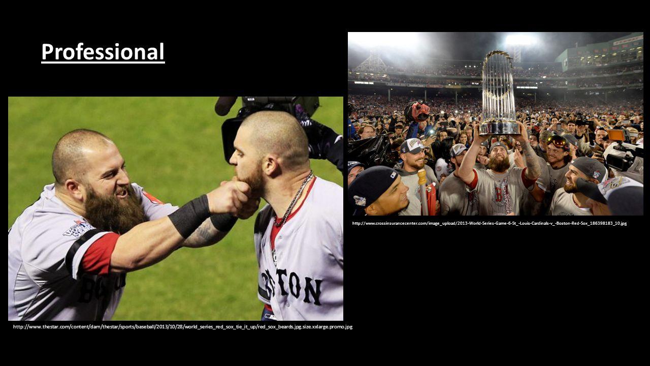 http://www.thestar.com/content/dam/thestar/sports/baseball/2013/10/28/world_series_red_sox_tie_it_up/red_sox_beards.jpg.size.xxlarge.promo.jpg http://www.crossinsurancecenter.com/image_upload/2013-World-Series-Game-6-St_-Louis-Cardinals-v_-Boston-Red-Sox_186398183_10.jpg Professional