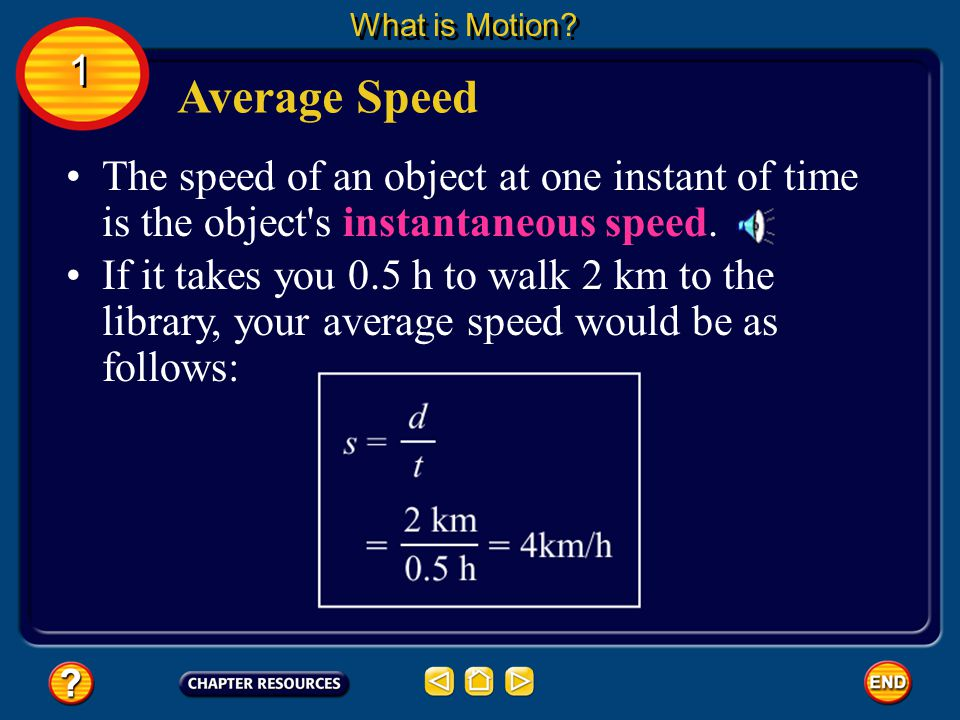 Average speed is found by dividing the total distance traveled by the time taken.
