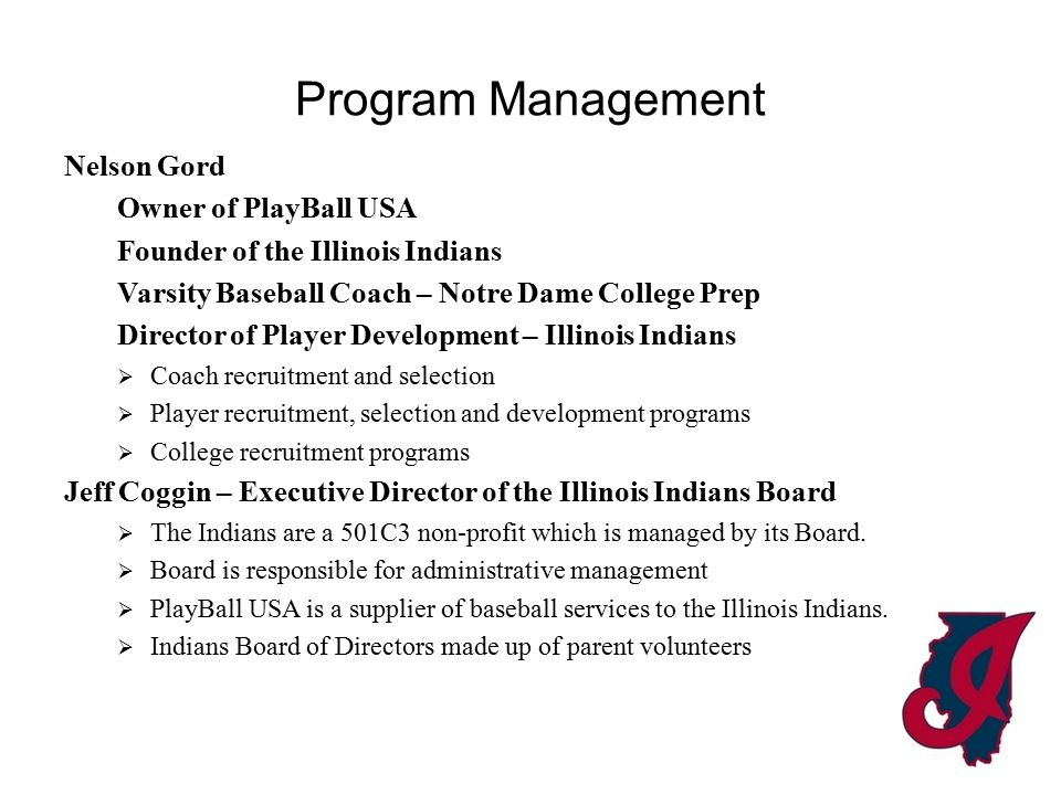 Thank You Questions? Email: board@illinoisindiansbaseball.comboard@illinoisindiansbaseball.com
