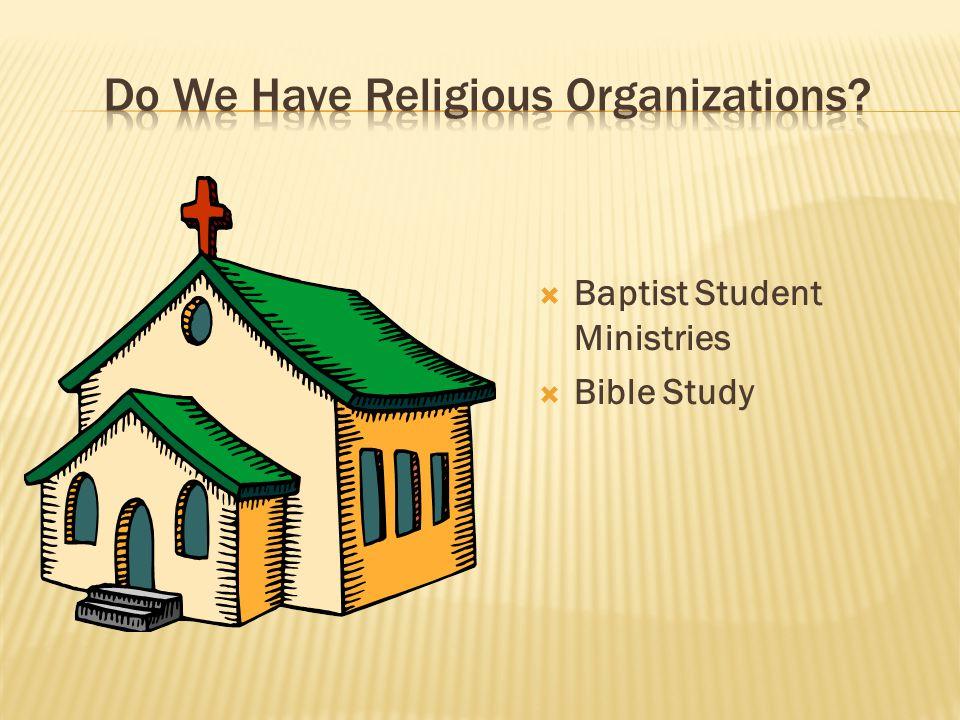  Baptist Student Ministries  Bible Study