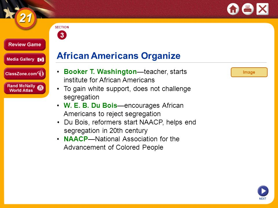 African Americans Organize NEXT 3 SECTION Booker T.
