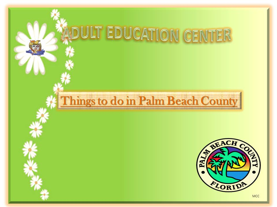 Things to do in Palm Beach County MCC