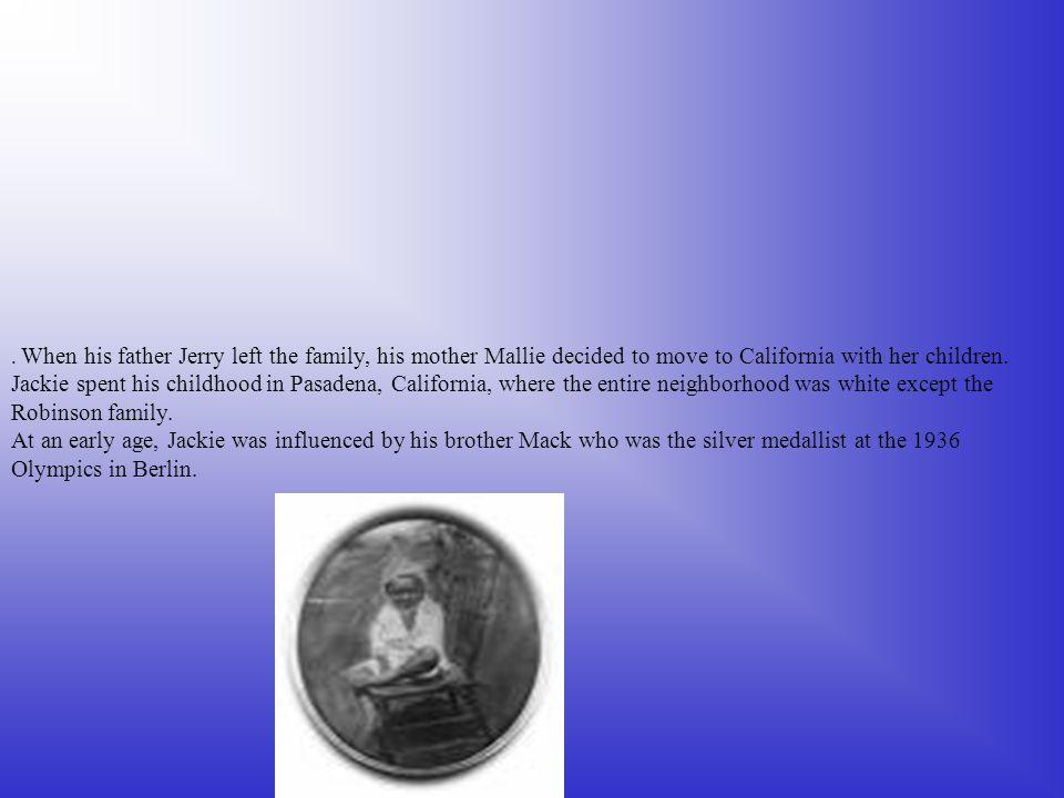 Jackie was born on January13,1919
