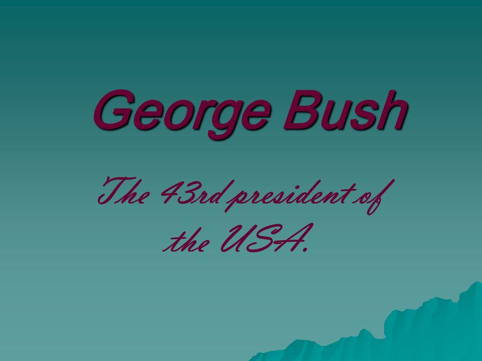  President Bush was born on July 6, 1946.