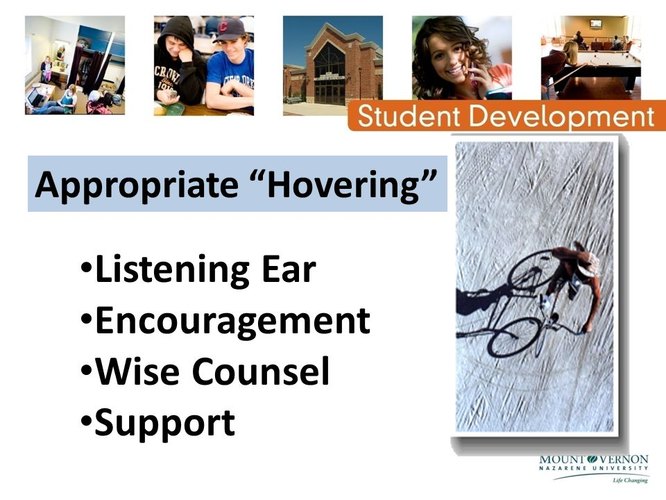 "Listening Ear Encouragement Wise Counsel Support Appropriate ""Hovering"""