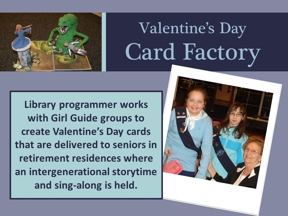 Valentine's Day Card Factory Partnership between Forest Heights Community Library, Girl Guides of Canada, and Local retirement residences
