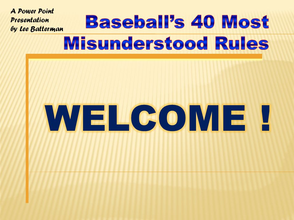 A Power Point Presentation by Lee Batterman Rule 7.08(a) Continues -- Any runner is out when – INSTRUCTOR COMMENTS: Be aware that the base runner makes his/her own baseline as he/she progresses (or regresses) around the bases.