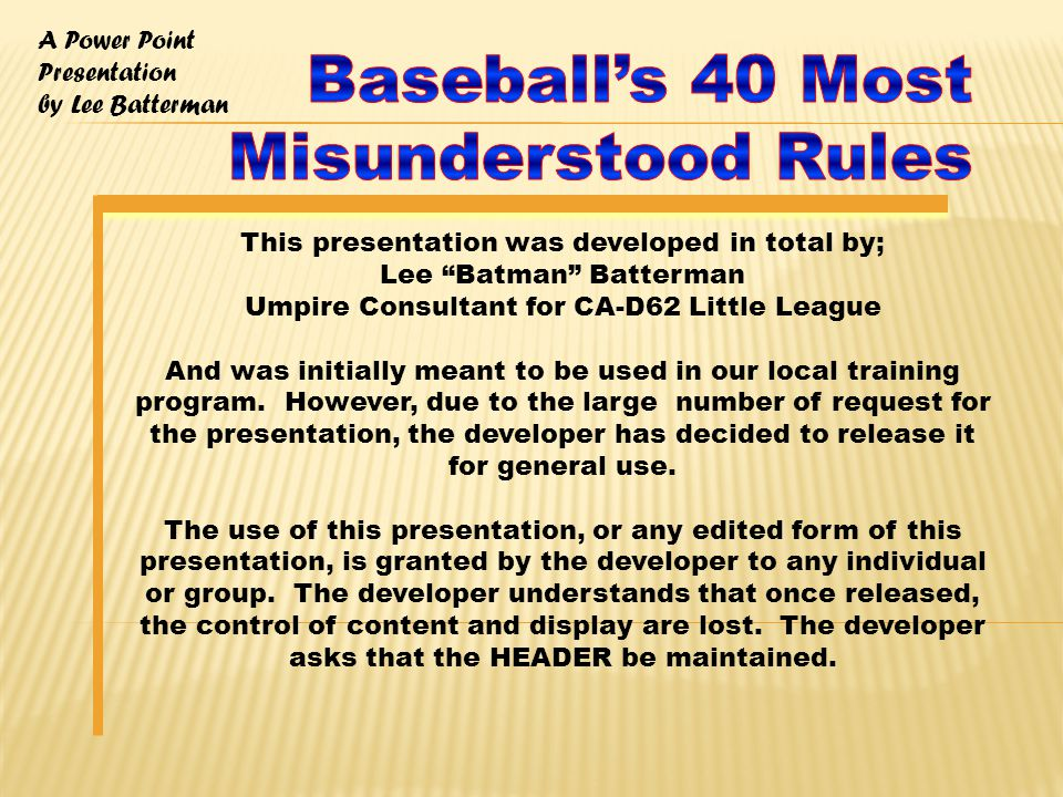 A Power Point Presentation by Lee Batterman 3.