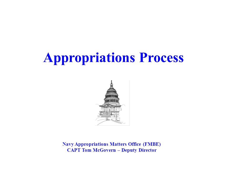 FMBE Charter – On behalf of ASN(FM&C), the Appropriations Matters Office (FMBE) coordinates all matters related to the House and Senate Appropriations Subcommittees on Defense and Military Construction.