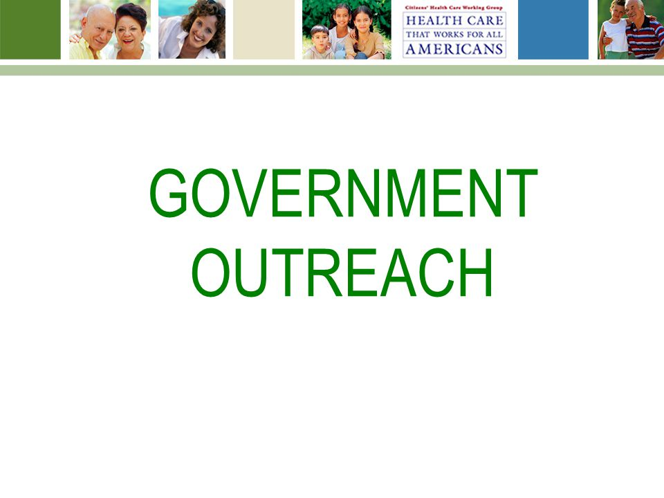 GOVERNMENT OUTREACH