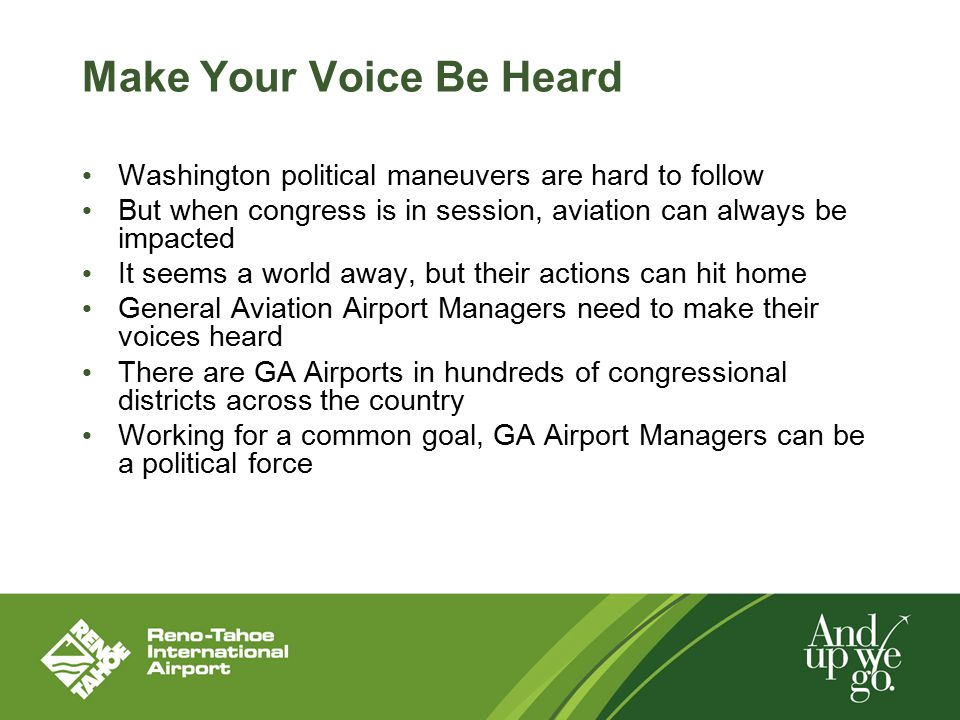 Make Your Voice Be Heard Washington political maneuvers are hard to follow But when congress is in session, aviation can always be impacted It seems a