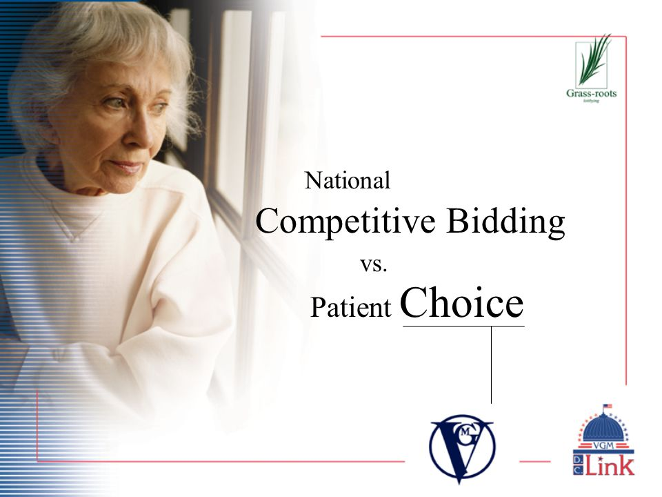 National Competitive Bidding vs. Patient Choice