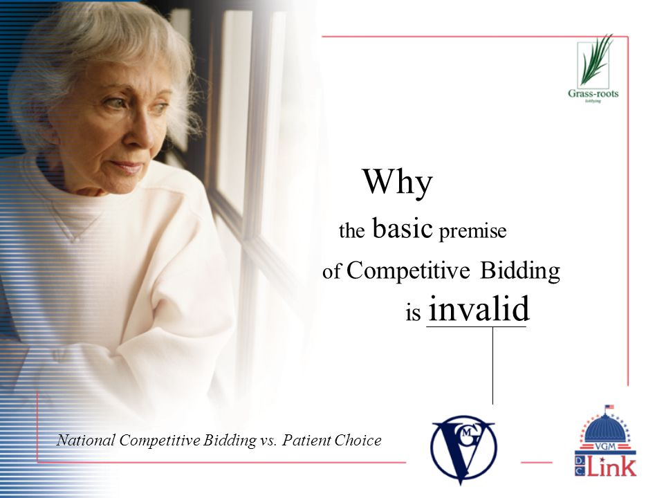 is invalid Why the basic premise of Competitive Bidding National Competitive Bidding vs.