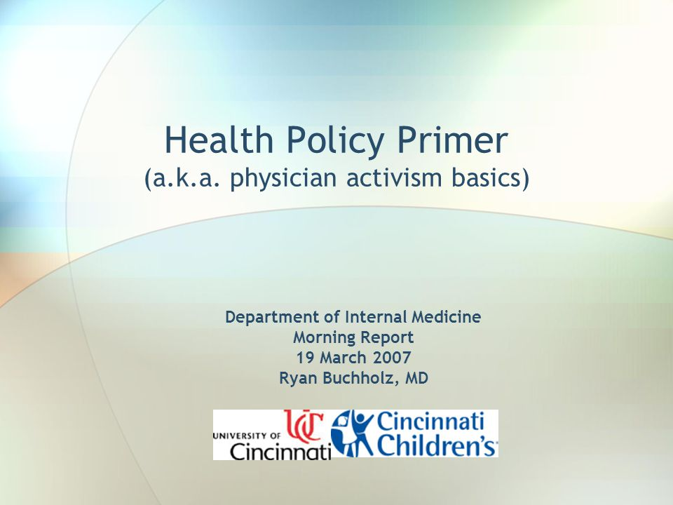 Health Policy Primer (a.k.a.