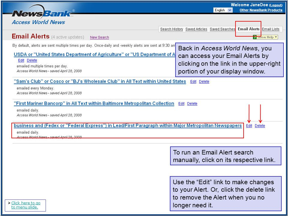 To run an Email Alert search manually, click on its respective link.