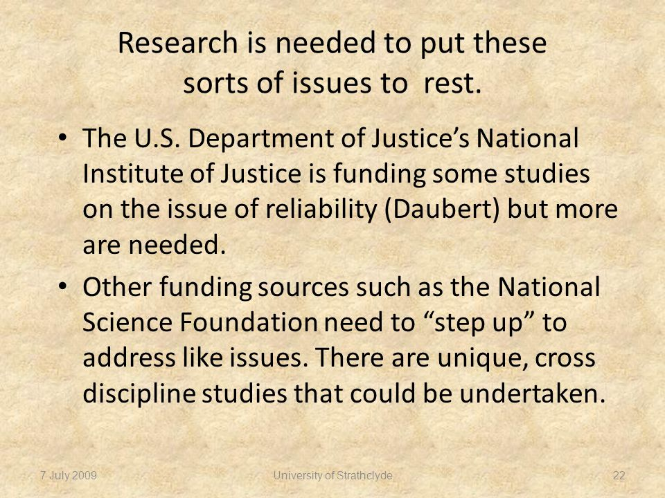 Research is needed to put these sorts of issues to rest.