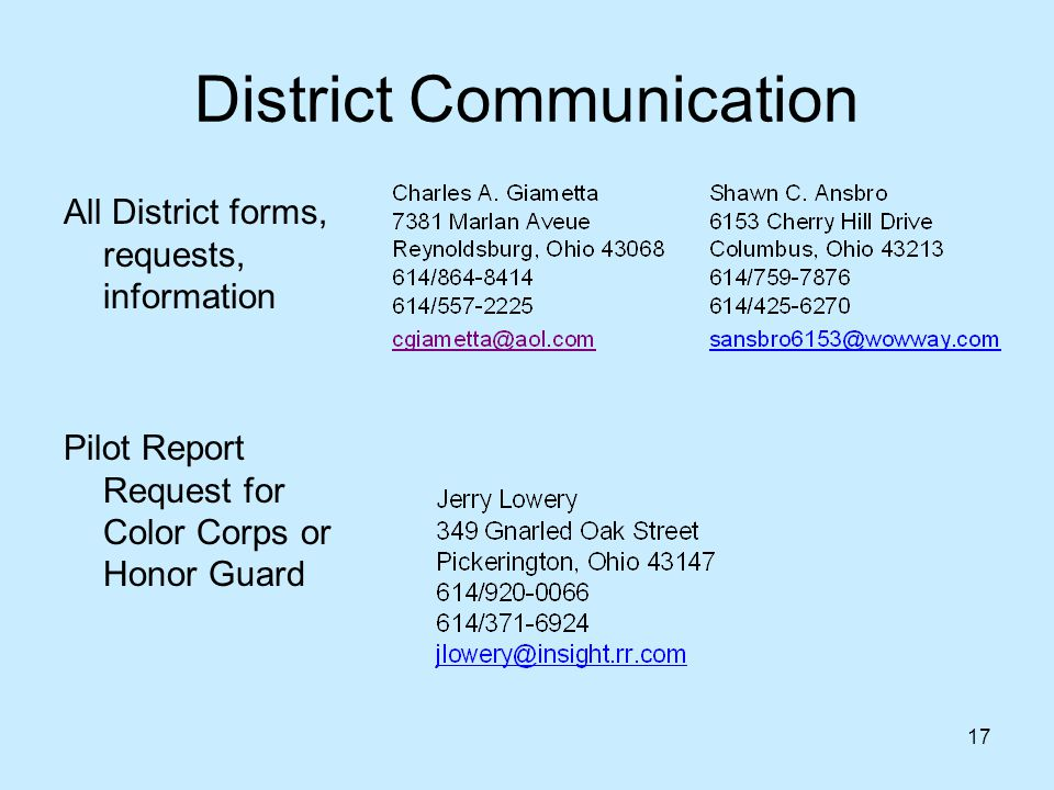 17 District Communication All District forms, requests, information Pilot Report Request for Color Corps or Honor Guard