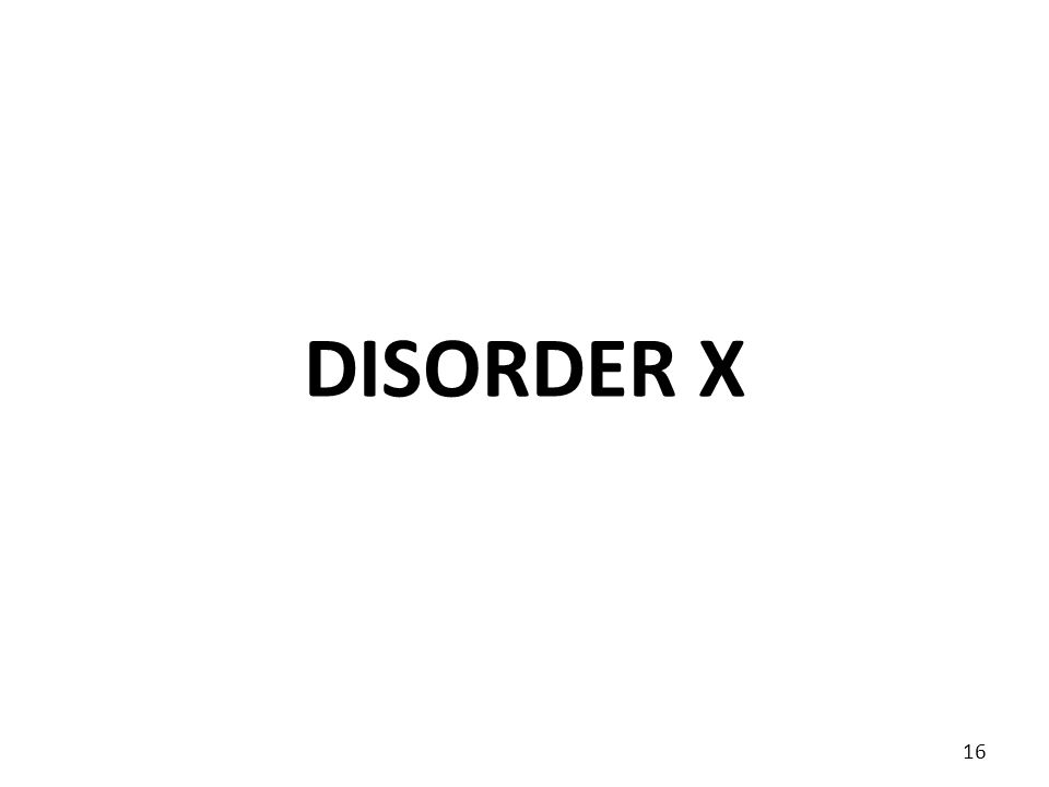 DISORDER X 16