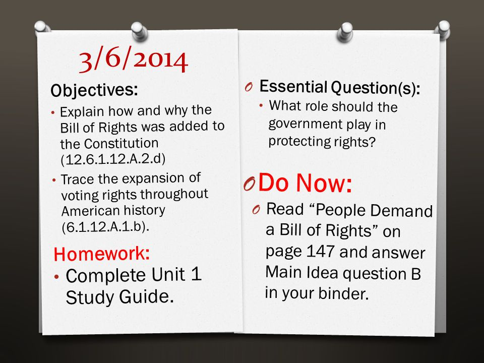 3/6/2014 O Essential Question(s): What role should the government play in protecting rights.