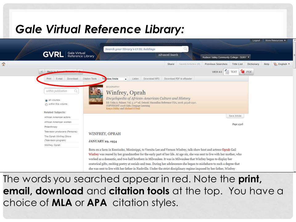 The words you searched appear in red. Note the print, email, download and citation tools at the top. You have a choice of MLA or APA citation styles.