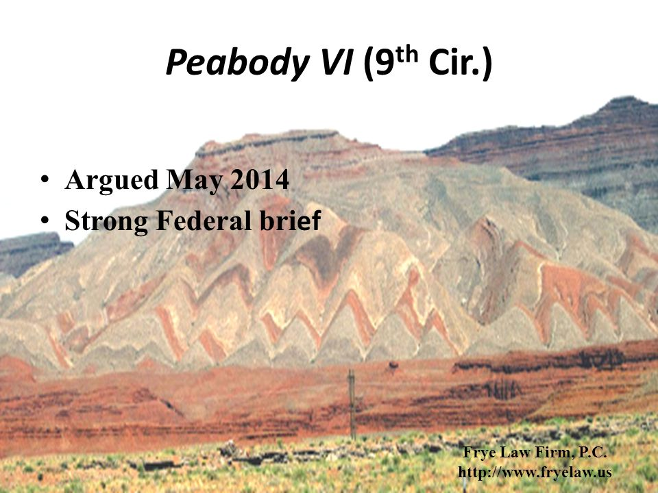 Peabody VI (9 th Cir.) Argued May 2014 Strong Federal bri ef Frye Law Firm, P.C.
