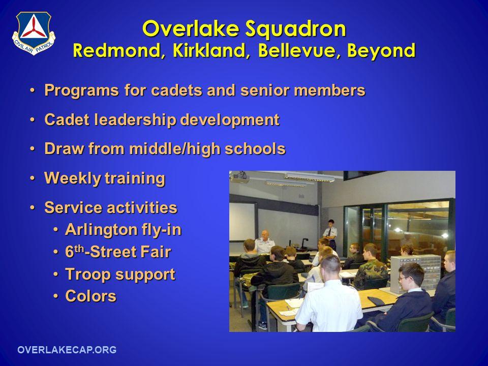 OVERLAKECAP.ORG Overlake Squadron Redmond, Kirkland, Bellevue, Beyond Programs for cadets and senior membersPrograms for cadets and senior members Cad