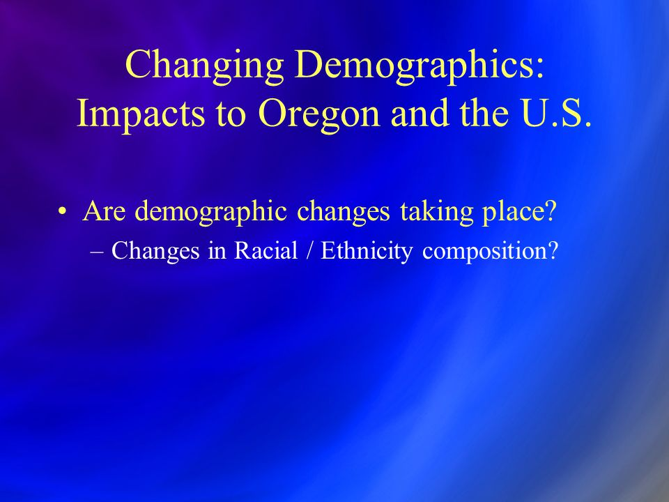 Changing Demographics Impacts on Educational Attainment An Example of Impacts Under the Following Assumptions Past High School Students High School Graduation Rate % Graduating High School % HS Graduates Obtaining College Degree % College Graduates of All High School Students % of All HS Students not Graduating High School Hispanic10%50%5.00%15%0.75%5.00% NH Minority10%60%6.00%25%1.50%4.00% White NH80% 64.00%40%25.60%16.00% Total100% 76.00% 27.85%25.00% Future (using California s current student ratios) Hispanic45%50%22.50%15%3.38%22.50% NH Minority22%60%13.20%25%3.30%8.80% White NH33%80%26.40%40%10.56%6.60% Total100% 62.10% 17.24%37.90% In this scenario * 38% decrease in percent graduating from college * 52% increase in percent of students not graduating high school