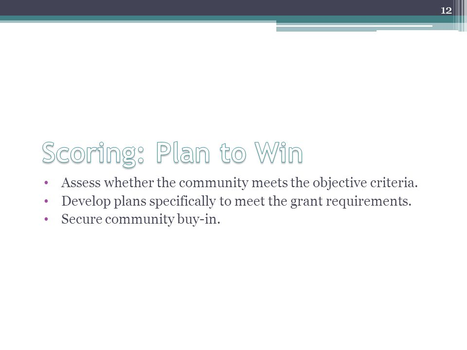 Assess whether the community meets the objective criteria.