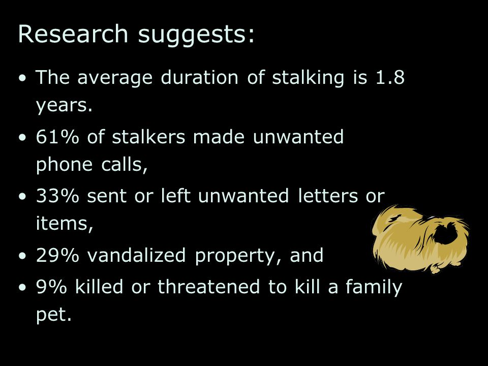 1 out of every 12 women will be stalked during their lifetime.