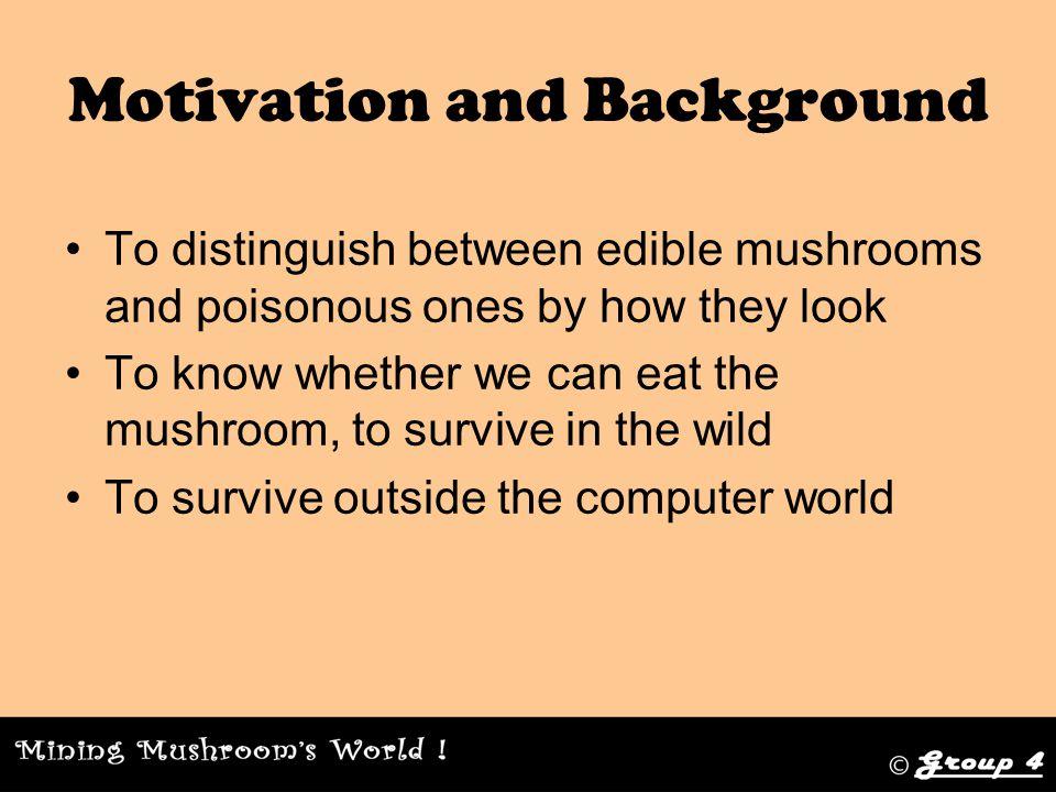 10 DM Methodology steps Step 9.Deploy Models –We haven't go out and find real mushrooms Step 10.