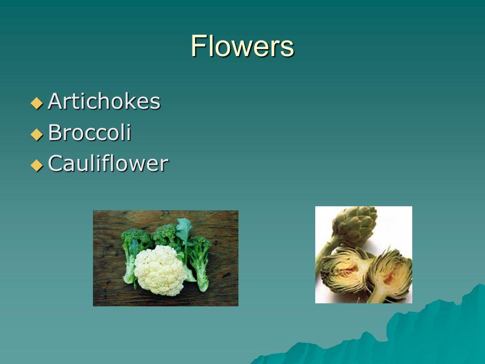 Flowers  Artichokes  Broccoli  Cauliflower