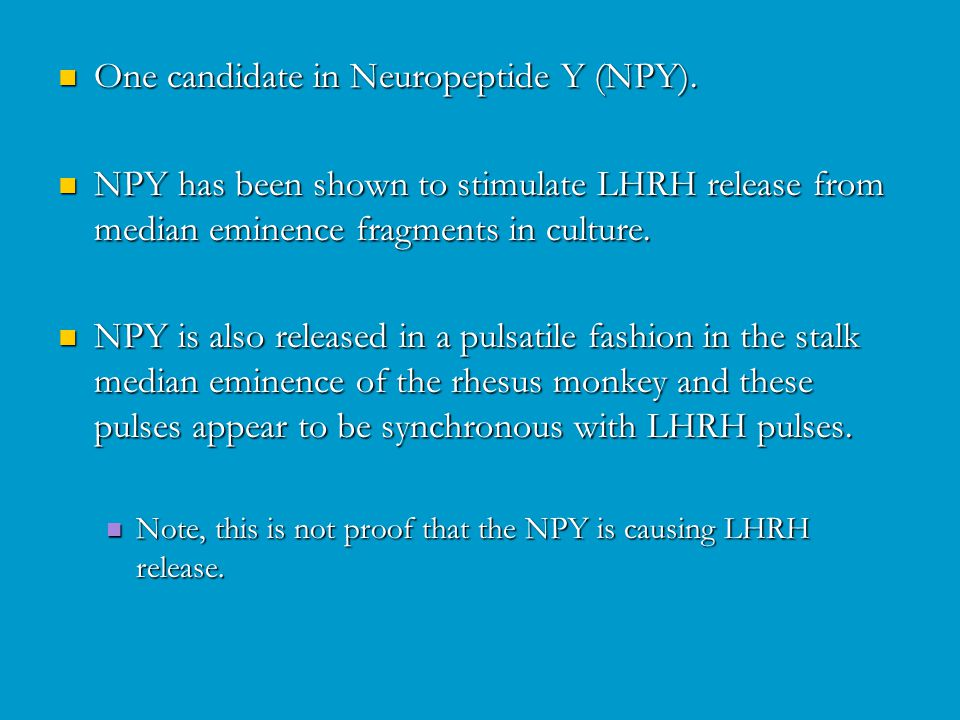 One candidate in Neuropeptide Y (NPY). One candidate in Neuropeptide Y (NPY).