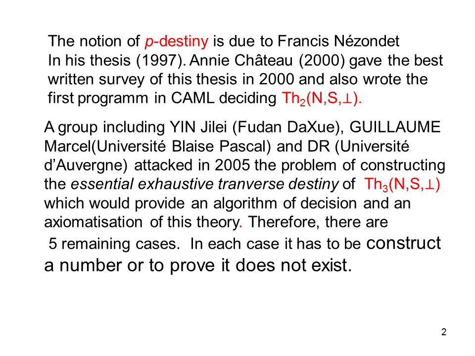 2 The notion of p-destiny is due to Francis Nézondet In his thesis (1997).