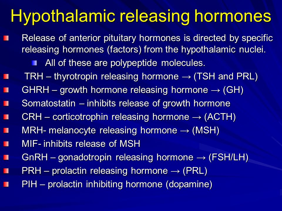 Hypothalamic releasing hormones Release of anterior pituitary hormones is directed by specific releasing hormones (factors) from the hypothalamic nucl