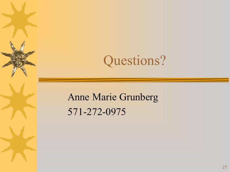 25 Questions Anne Marie Grunberg 571-272-0975